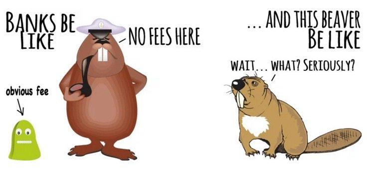 Banks be like