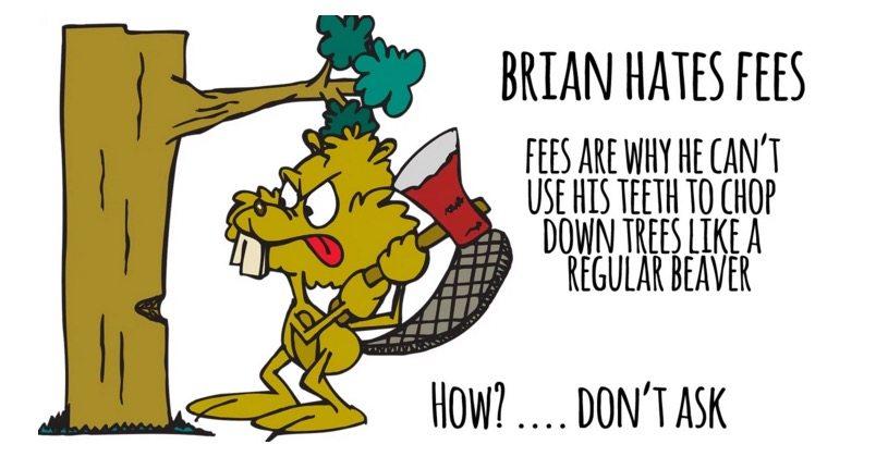 Brian Hates Fees